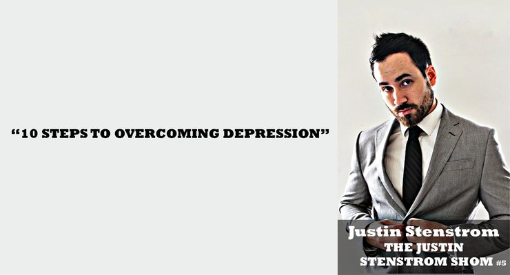 justin stenstrom overcoming depression